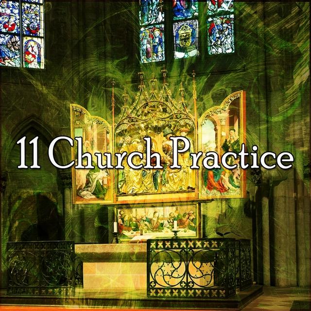 11 Church Practice
