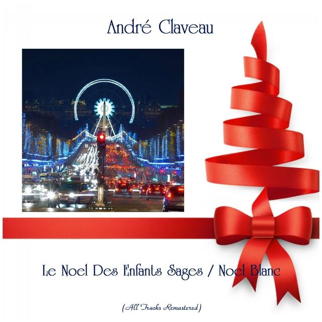 Couverture de Le Noel Des Enfants Sages / Noel Blanc