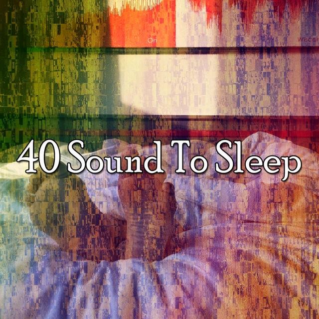 40 Sound to Sleep