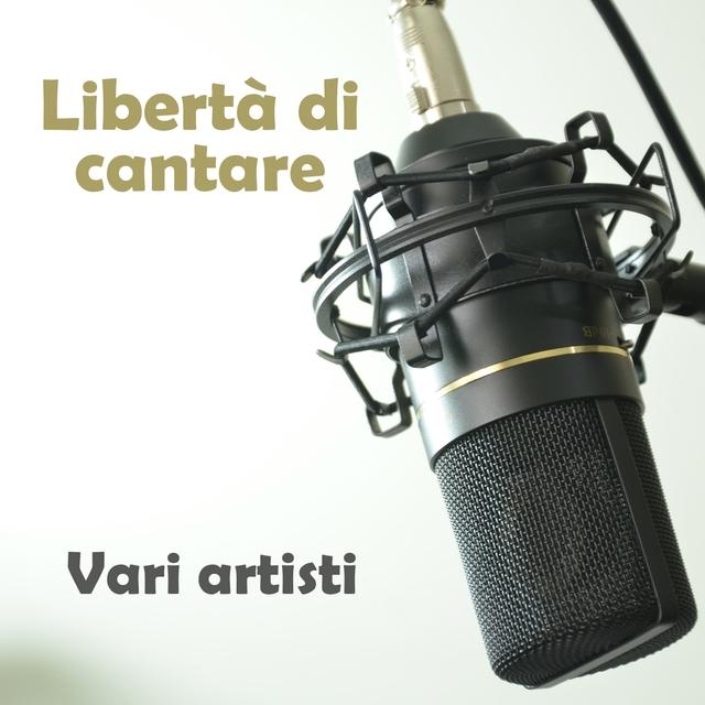 Libertà di cantare