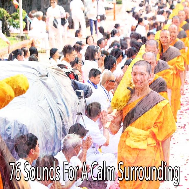 76 Sounds for a Calm Surrounding