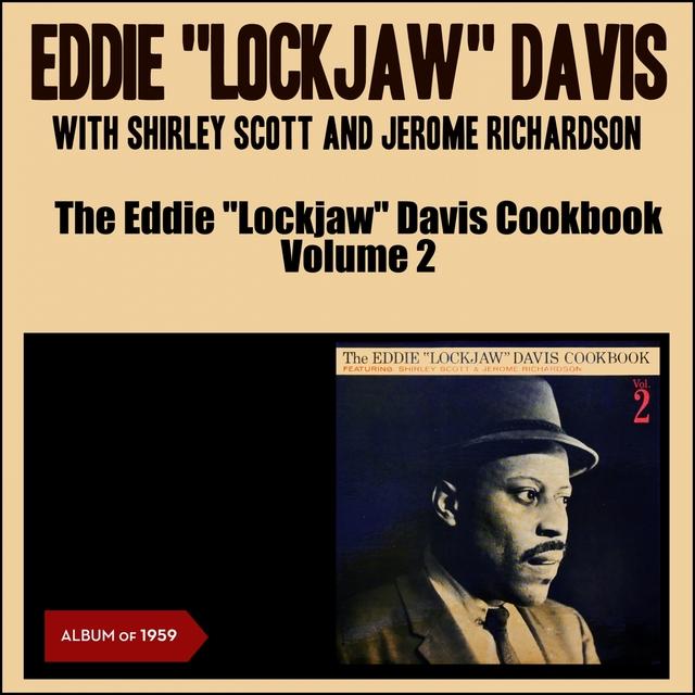 """The Eddie """"Lockjaw"""" Davis Cookbook, Vol. 2"""