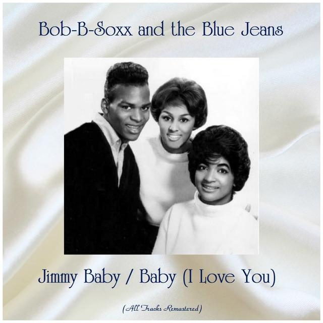 Jimmy Baby / Baby (I Love You)