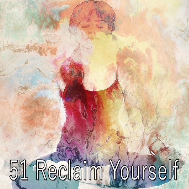 51 Reclaim Yourself