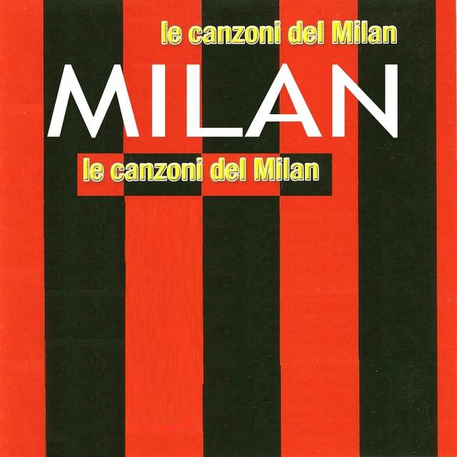 Le canzoni del MILAN