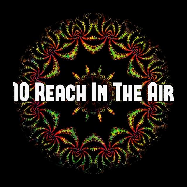10 Reach in the Air