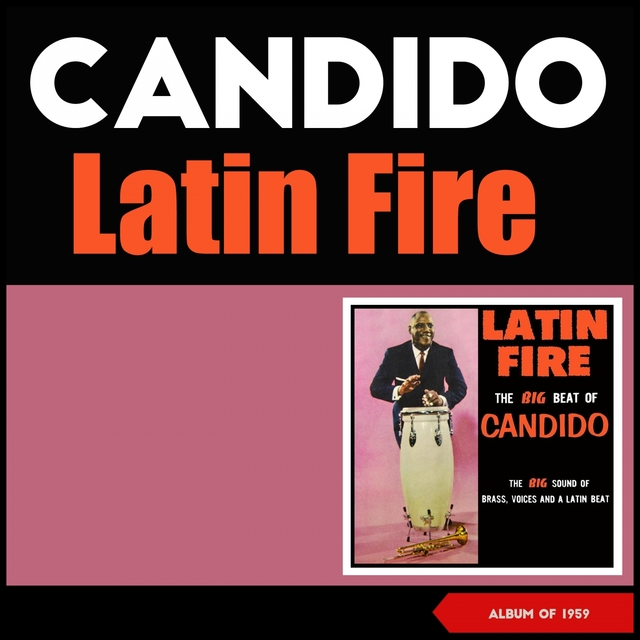 Latin Fire (The Big Beat of Candido)