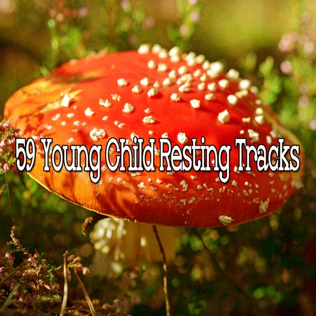 59 Young Child Resting Tracks