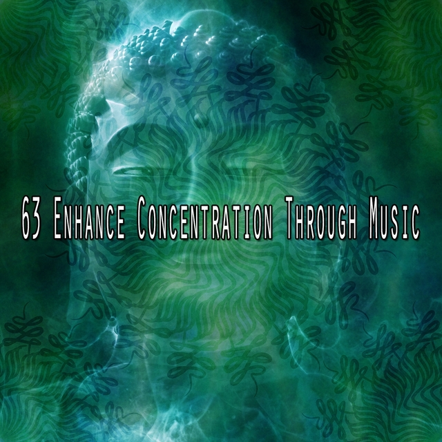 63 Enhance Concentration Through Music