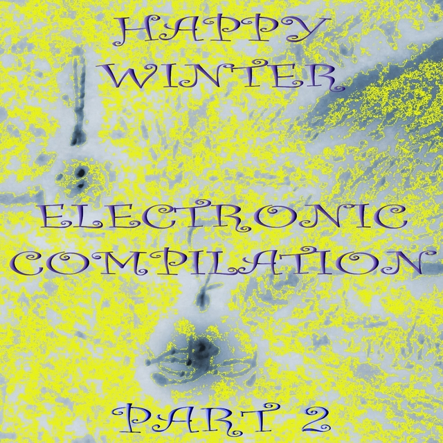 Happy Winter Electronic Compilation., Pt. 2
