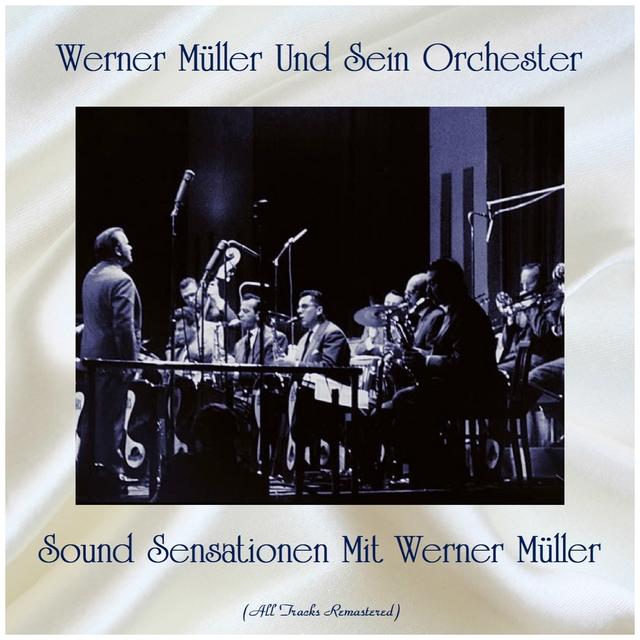 Sound Sensationen Mit Werner Müller