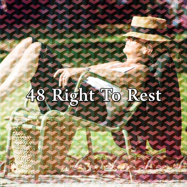 48 Right to Rest