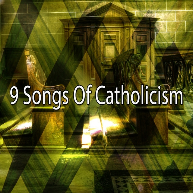 9 Songs of Catholicism