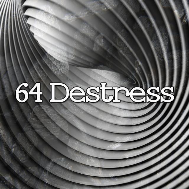 64 Destress