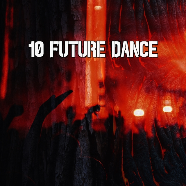 10 Future Dance