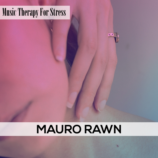 Music Therapy For Stress