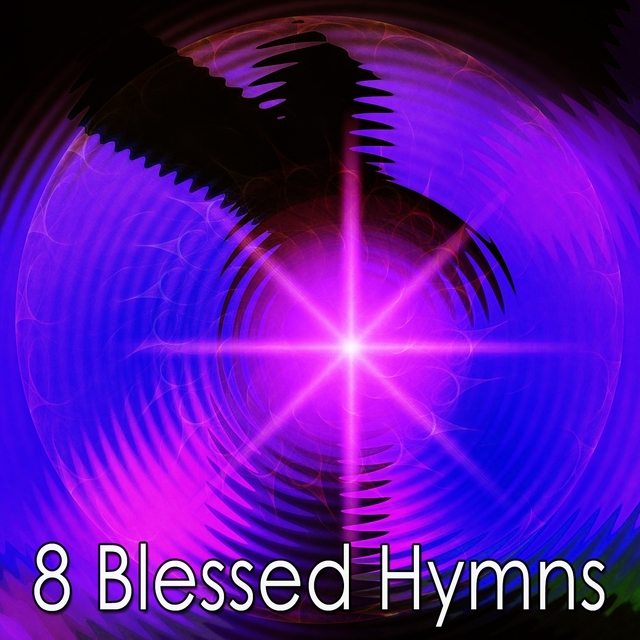 8 Blessed Hymns