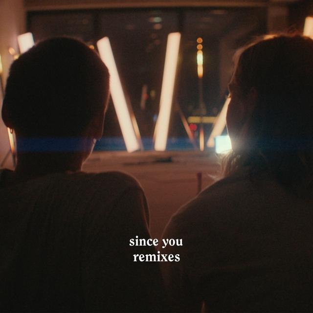 Since You (Remixes)