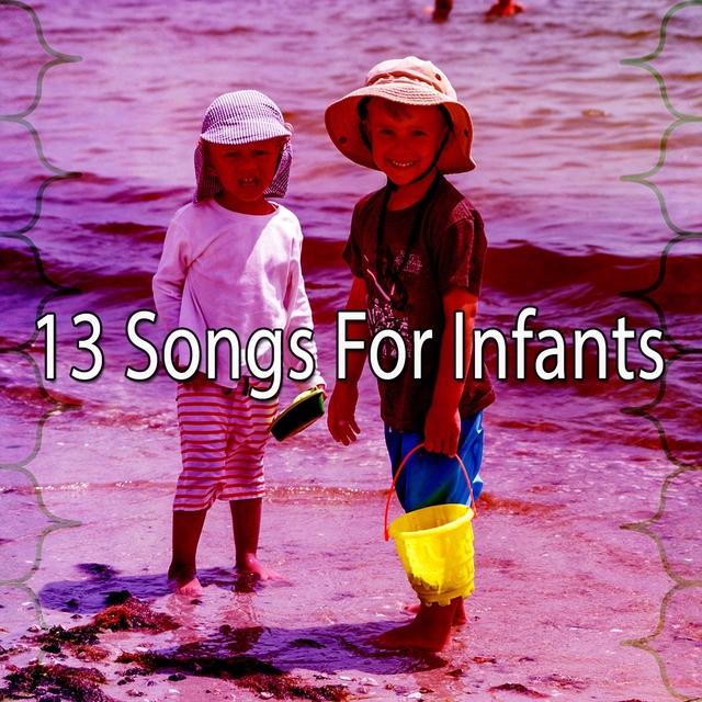 13 Songs for Infants