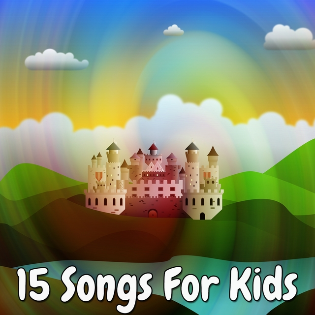 15 Songs for Kids