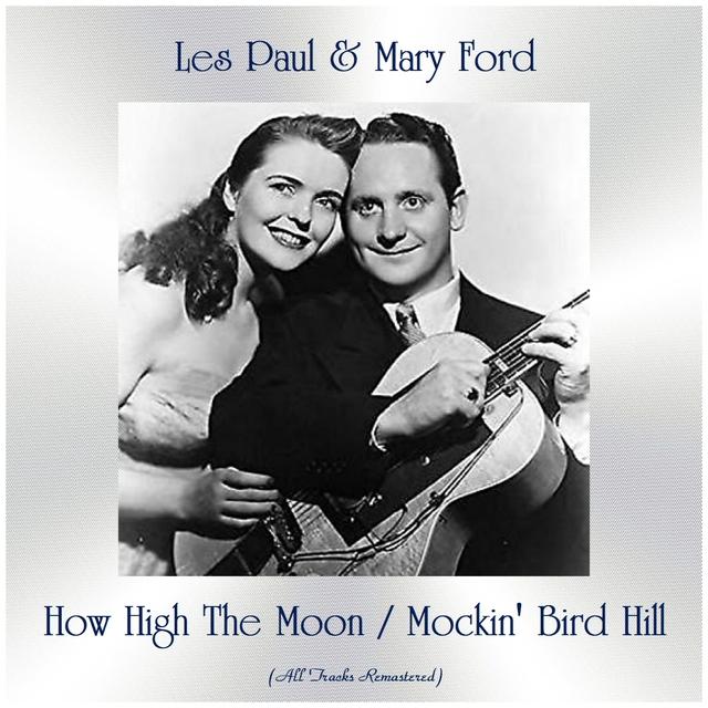 How High The Moon / Mockin' Bird Hill