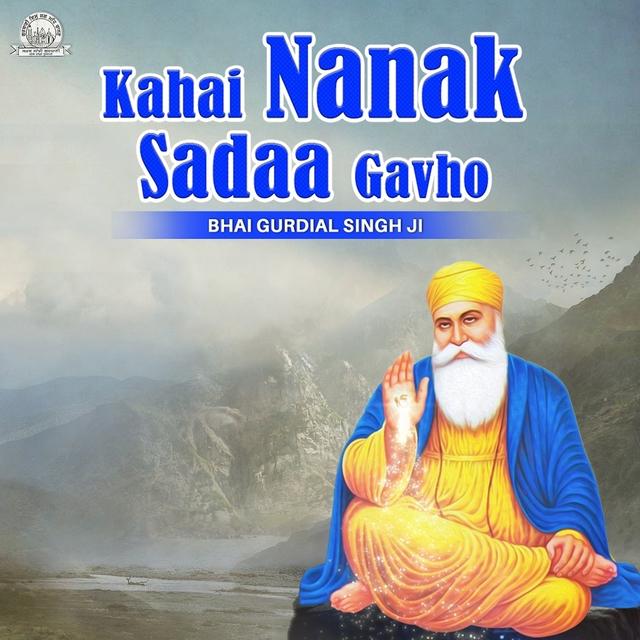 Kahai Nanak Sadaa Gavho