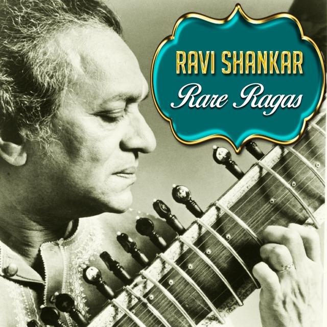 Ravi Shankar - Rare Ragas