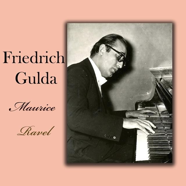 Friedrich Gulda - Maurice Ravel