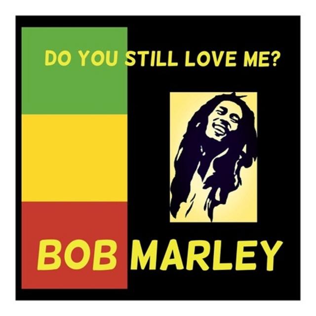 Couverture de Do You Still Love Me?
