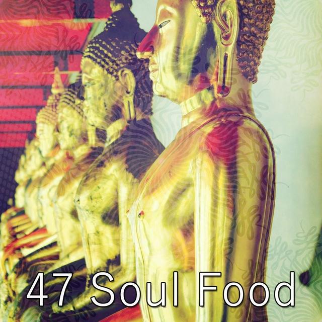 47 Soul Food