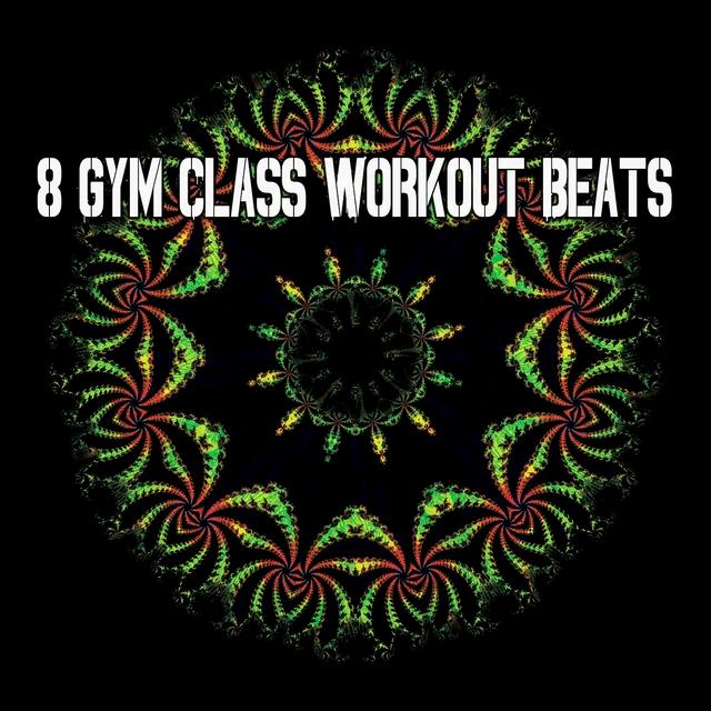 8 Gym Class Workout Beats