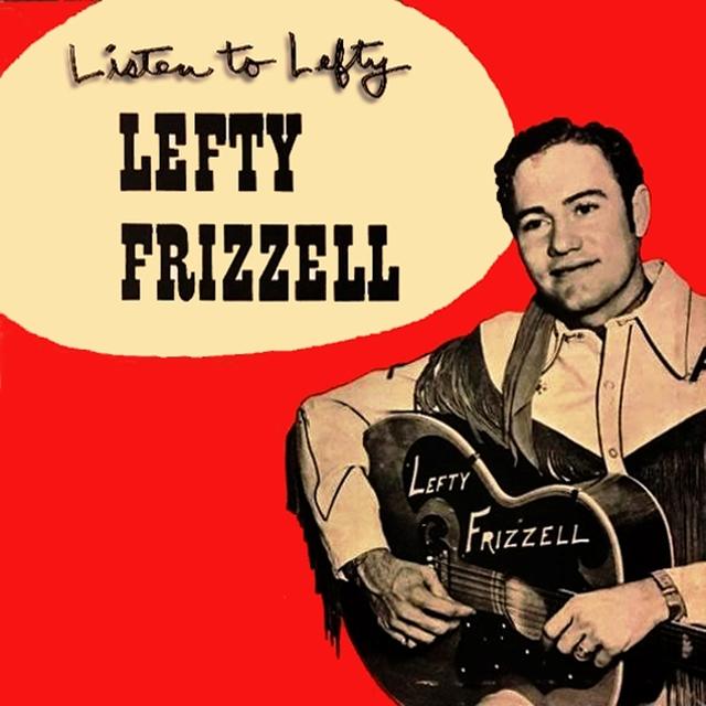 Listen To Lefty