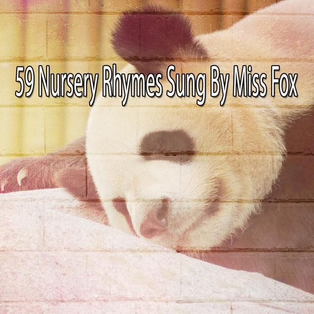 59 Nursery Rhymes Sung by Miss Fox