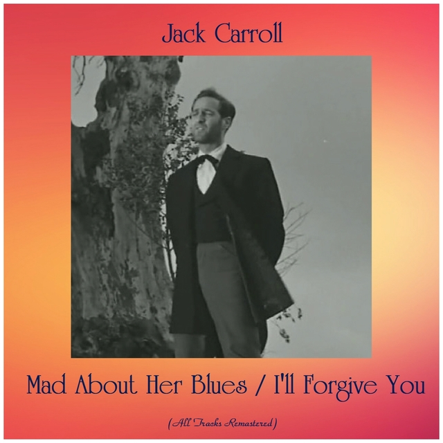 Couverture de Mad About Her Blues / I'll Forgive You
