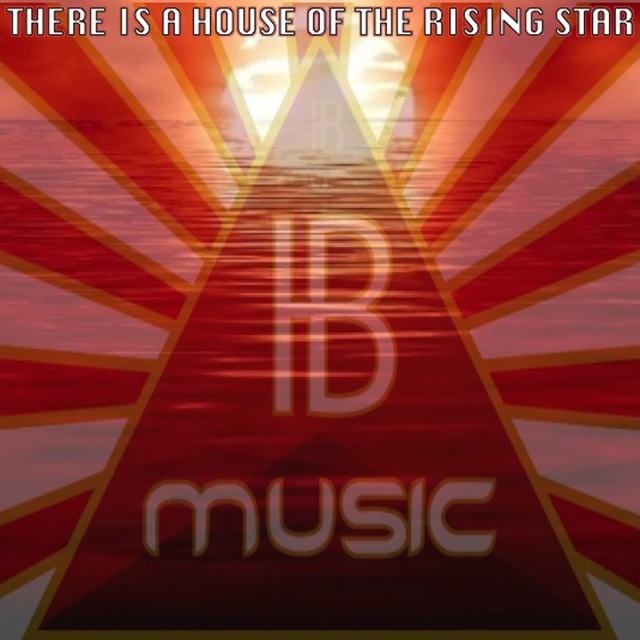 There Is a House of the Rising Star