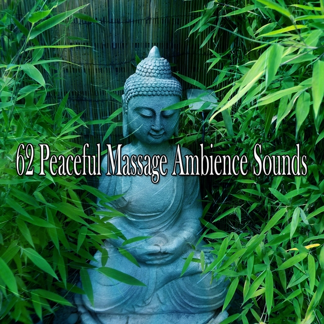 62 Peaceful Massage Ambience Sounds