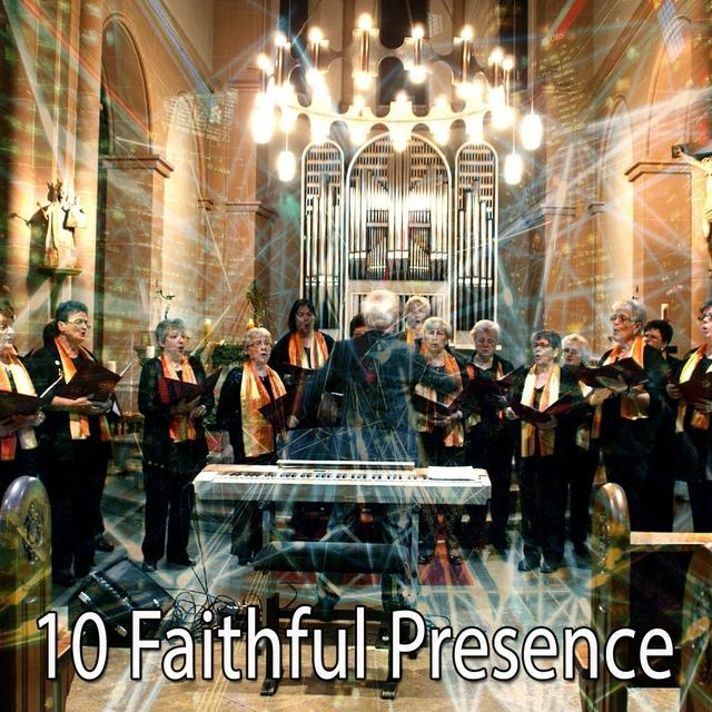 10 Faithful Presence