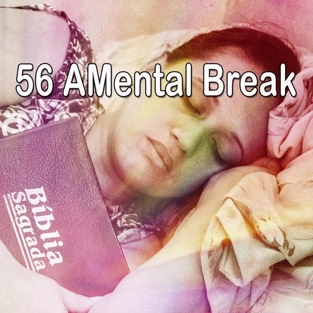 56 A Mental Break