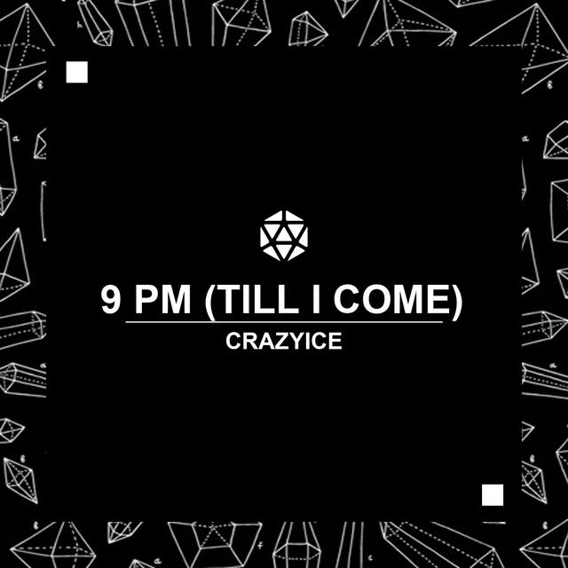 9 PM (Till I Come)