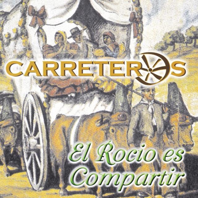 """Carreteros """"El Rocio Es Compartir"""""""