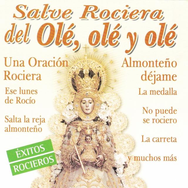 Salve Rociera del Olé, Olé y Olé