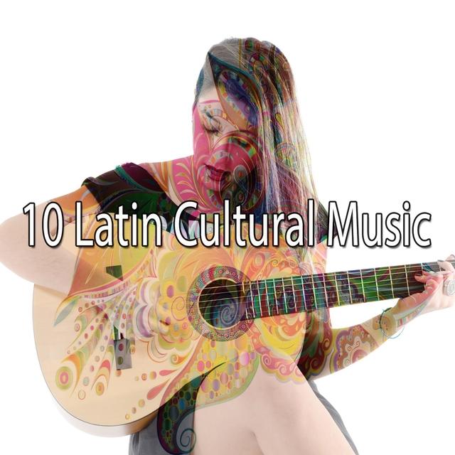 10 Latin Cultural Music