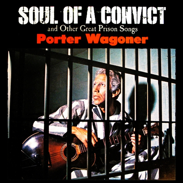 Soul Of A Convict And Other Great Prison Songs