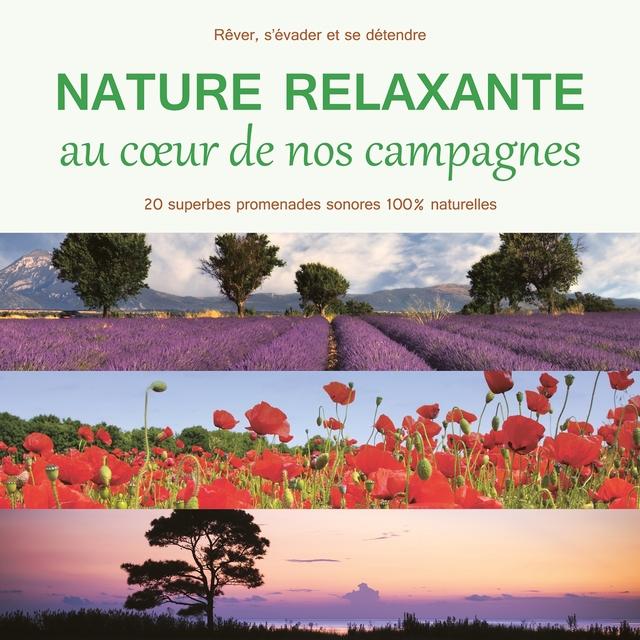 Nature relaxante au coeur de nos campagnes