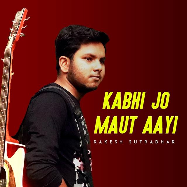 Kabhi Jo Maut Aayi