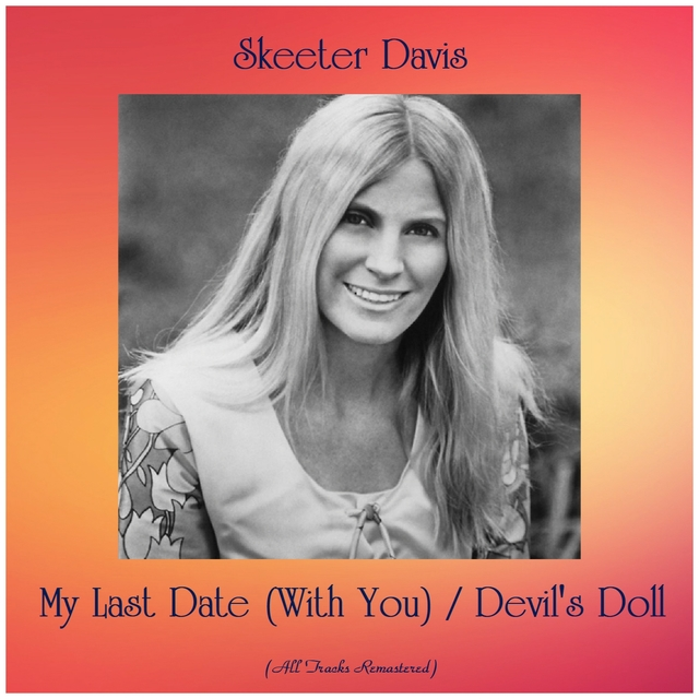 My Last Date (With You) / Devil's Doll