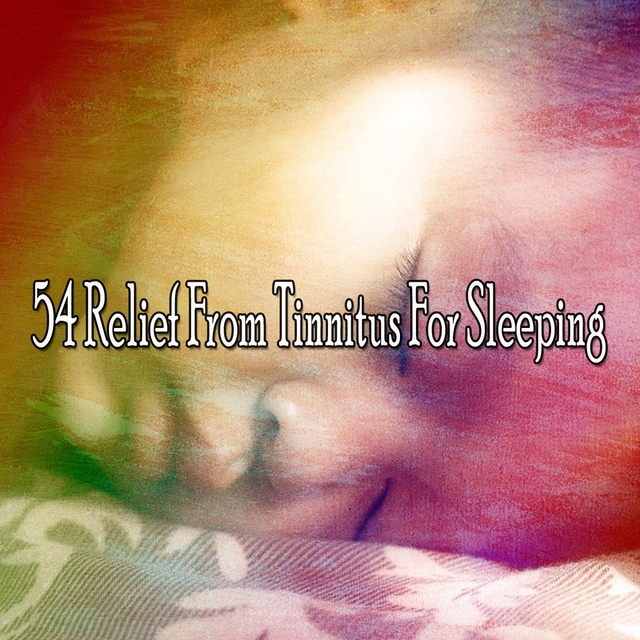 54 Relief from Tinnitus for Sleeping