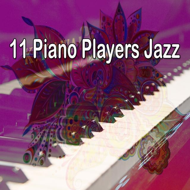 11 Piano Players Jazz