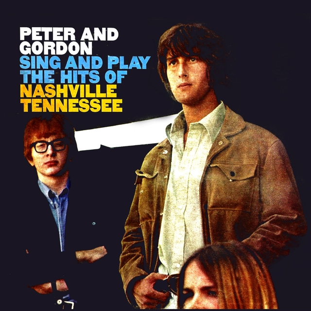 Couverture de Peter & Gordon Sing And Play The Hits Of Nashville, Tennessee