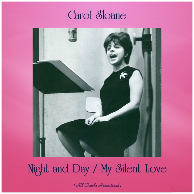 Night and Day / My Silent Love